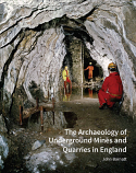 The Archaeology of Underground Mines and Quarries - reduced price post free