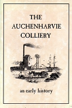 The Auchenharvie Colliery: An Early History (Stevenson, Ayrshire)