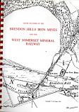 Notes on some of the Brendon Hills Iron Mines and the West Somerset Mineral Railway