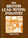 [USED] The British Lead Mining Industry