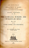 [USED] The Canbelego, Budgery, and Budgerygar Mines Part II of the Cobar , Copper and Gold-Field