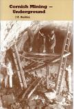 Cornish Mining Underground