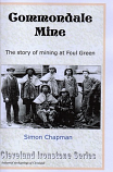 Commondale Mine - The story of mining at Foul Green