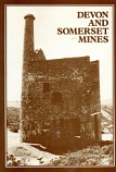 [USED] Devon and Somerset Mines, Metalliferous and Associated Minerals  1845 - 1913