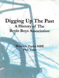 [USED] Digging up the Past, A history of the Bevin Boys Association9Signed by Authors)