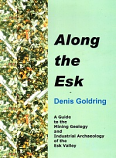 Along the Esk - A Guide to Mining Geology and IA of  the Esk Valley