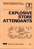 [USED] Explosive Store Attendants NCB Industrial Training