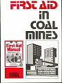 [USED] First Aid in Coal Mines