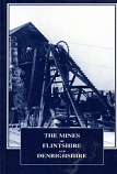 [USED] The Mines of Flintshire and Denbighshire, Metalliferous and Associated Minerals 1845 - 1913