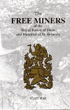 The Free Miners of the Royal Forest of Dean and Hundred of St Briavels.