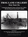 Frog Lane Colliery Sixty Years On commemorating the closure of the last deep pit in the Bristol Coalfield