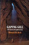 [USED] Gaping Gill - 150 years of Exploration