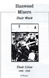 [USED] Hanwood Miners - Their Work, Their Lives 1920-1940