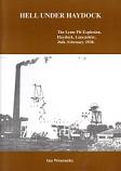 Hell Under Haydock - lYme Pit Explosion