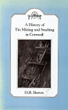 [USED] A History of Tin Mining and Smelting in Cornwall (cornwall books)