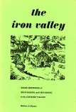 [USED] The Iron Valley  Eight Centuries of Iron Making  and Ore Mining in the Churnet Valley