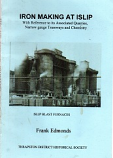 [USED] Iron Making at Islip with reference to its assciated Quarries, Narrow Gauge Tramways and Chemistry