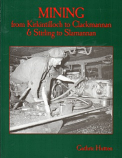 [USED] Mining from Kirkintilloch to Clackmannan & Stirling to Slamnnan