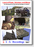 Land of Poets, Scholars and Mines: Irish Mines (DVD)