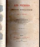 [USED] Les Pierres, Esquisses Minéralogiques, Ourage Illustre De 91 Gravures Sur Bois