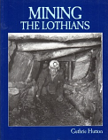 Mining The Lothians