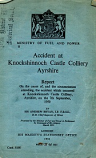 [USED] Accident at Knockshinnoch Castle Colliery Ayrshire Minstry of Fuel and Power report