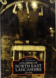 [USED] Collieries of North East Lancashire
