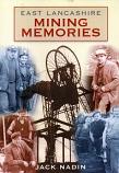 [USED] East Lancashire Mining Memories