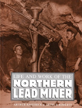 [USED] Life and Work of the Northern Lead Worker