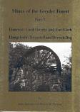 Mines of the Gwydyr Forest - Part 7 Cae Coch, Coed Gwydyr & Trecastell Mines