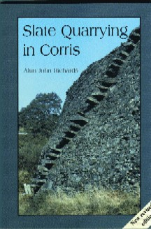 Slate Quarrying at Corris (updated version)