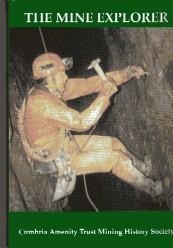 The Mine Explorer Volume V The Journal of the Cumbria Amenity Trust 2002