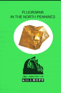 [USED] Fluorspar in the North Pennines