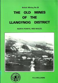 [USED] British Mining No 26 - The Old Mines of Llangynog District