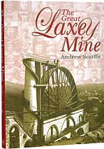 The Great Laxey Mine, Isle of Man