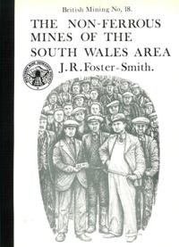 [USED] British Mining No 18 - The Non-Ferrous Mines of the South Wales Area