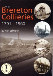 The Brereton Collieries 1791 - 1960,