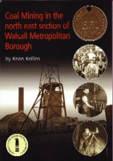 Coal Mining in the North East section of the Walsall Metropoliton Borough