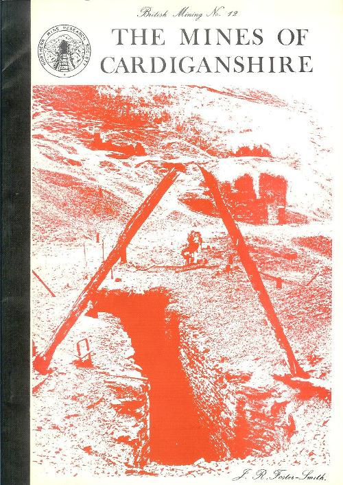 [USED] British Mining No 12 - The Mines of Cardiganshire