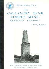 [USED] British Mining No 16 - The Gallantry Bank Copper Mine, Bickerton, Cheshire