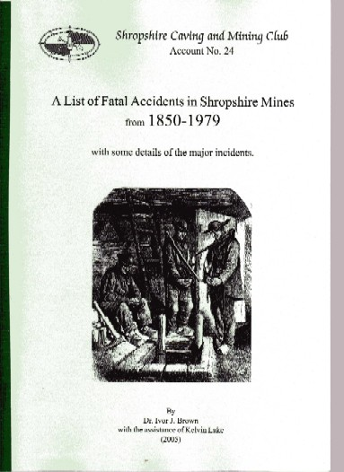 A List of Fatal Accidents in Shropshire Mines from 1850 to 1979 -Account 24 SCMC