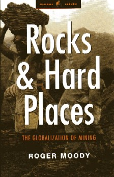 Rocks & Hard Places: The Globalization of Mining