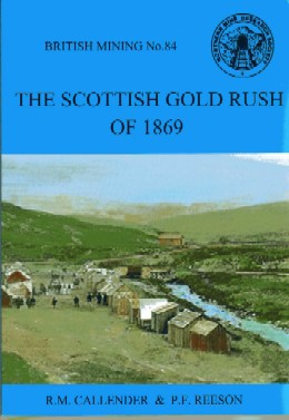 British Mining No 84 - The Scottish Gold Rush of 1869