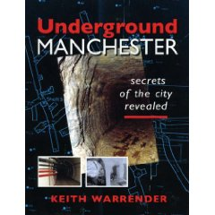 Underground Manchester - secrets of the city revealed