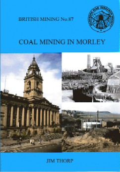 British Mining No 87 - Coal Mining in Morley