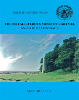 British Mining No 89 - The Metalliferous Mines of Cartmel and South Lonsdale