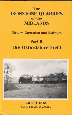 Ironstone Quarries of the Midlands Part 2 Oxford Field