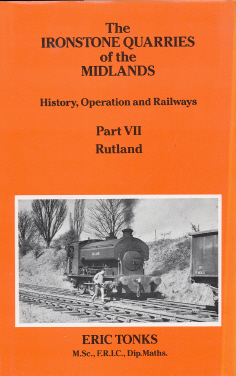 Ironstone Quarries of the Midlands Part 7 Rutland