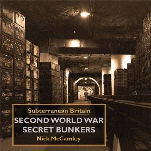 Second World War Secret Bunkers (post free)