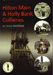 Hilton Main and Holly Bank Collieries